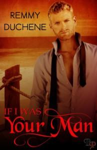 If I Was Your Man - Remmy Duchene