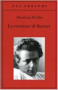 La Versione DI Barney (Italian Edition) - Mordecai Richler
