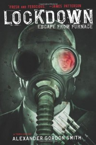 Lockdown: Escape from Furnace 1 - Alexander Gordon Smith