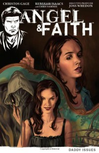 Angel & Faith Volume 2: Daddy Issues - Christos Gage