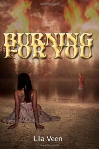 Burning for You - Lila Veen
