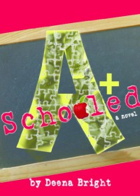 Schooled - Deena Bright