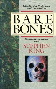 Bare Bones: Conversations on Terror with Stephen King - Tim Underwood, Chuck Miller, Stephen King