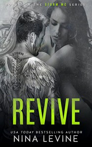 Revive (Storm MC #3) - Nina Levine