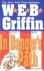 In Danger's Path - W.E.B. Griffin
