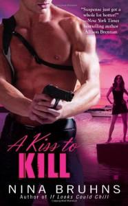 A Kiss to Kill - Nina Bruhns