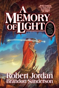 A Memory of Light - Robert Jordan, Brandon Sanderson