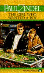 The Girl Who Wanted a Boy - Paul Zindel