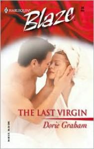 The Last Virgin (Blaze, 39) - Dorie Graham