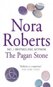 The Pagan Stone - Nora Roberts