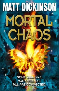 Mortal Chaos - Matt Dickinson