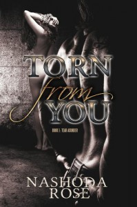 Torn from You  - Nashoda Rose