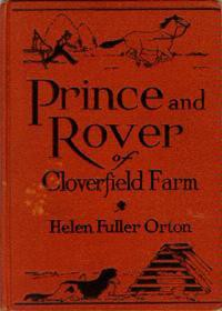 Prince and Rover of Cloverfield Farm - Helen Fuller Orton, Hugh Spencer