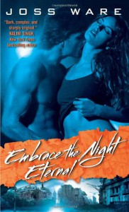Embrace the Night Eternal - Joss Ware, Colleen Gleason