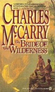 The Bride Of The Wilderness - Charles McCarry