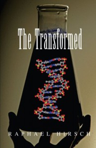 The Transformed - Raphael Hirsch