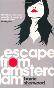 Escape from Amsterdam - Barrie Sherwood