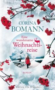 Eine wundersame Weihnachtsreise - Corina Bomann