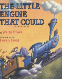 The Little Engine That Could - Watty Piper, Loren Long