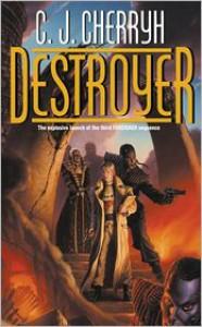 Destroyer - C.J. Cherryh