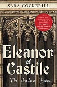 Eleanor of Castile - Sara Cockerill