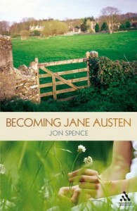 Becoming Jane Austen - Jon Spence