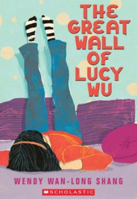 The Great Wall of Lucy Wu - Wendy Wan-Long Shang
