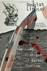 Long Midnight of Barney Thomson - BY (AUTHOR): DOUGLAS LINDSAY
