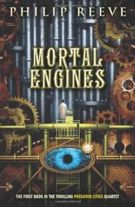 Predator Cities #1: Mortal Engines - Philip Reeve