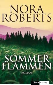 Sommerflammen: Roman (German Edition) - Christiane Burkhardt, Nora Roberts