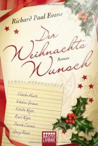 Der Weihnachtswunsch Roman - Richard Paul Evans, Anita Krätzer