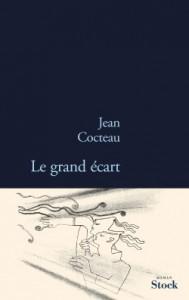 Le Grand Écart: Roman - Jean Cocteau