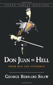 Don Juan in Hell: From Man and Superman - George Bernard Shaw, Mary Carolyn Waldrep, Janet Baine Kopito