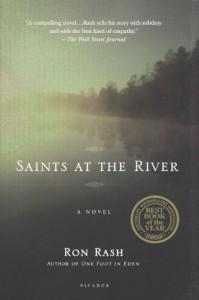 Saints at the River - Ron Rash