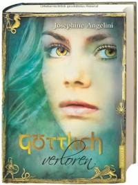 Göttlich verloren (Göttlich, #2) - Josephine Angelini, Simone Wiemken
