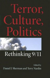 Terror, Culture, Politics: Rethinking 9/11 - Daniel J. Sherman