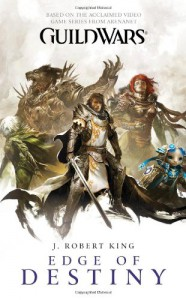 Guild Wars: Edge of Destiny - J. Robert King