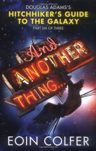 And Another Thing - Eoin Colfer