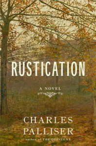 Rustication - Charles Palliser