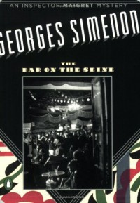 The Bar on the Seine - Georges Simenon, David Watson