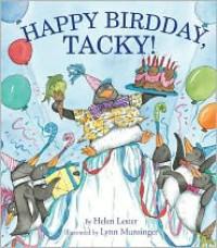Happy Birdday, Tacky! - Helen Lester, Lynn M. Munsinger