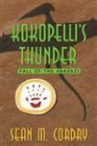 Kokopelli's Thunder - Sean M. Cordry
