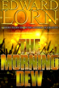 The Morning Dew - Edward Lorn