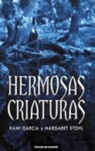 Hermosas criaturas (Las crónicas de Caster, #1) - Kami Garcia, Margaret Stohl