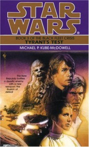 Tyrant's Test (Star Wars: The Black Fleet Crisis, Book 3) - Michael P. Kube-Mcdowell