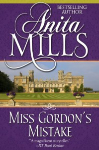 Miss Gordon's Mistake - Anita Mills