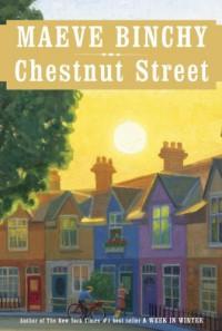 Chestnut Street - Maeve Binchy
