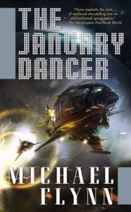 The January Dancer (The January Dancer, #1) - Michael Flynn