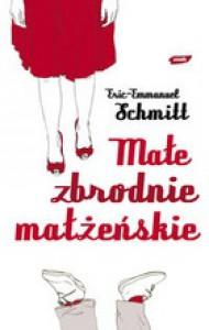 Małe zbrodnie małżeńskie - Éric-Emmanuel Schmitt