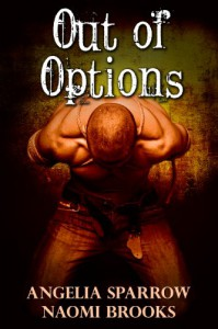 Out of Options - Naomi Brooks, Angelia Sparrow